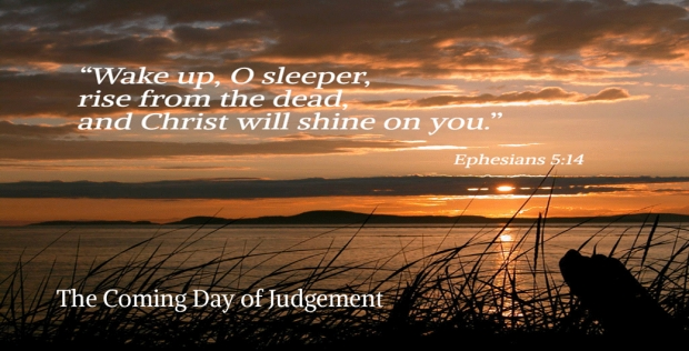 The Coming Day of Judgement